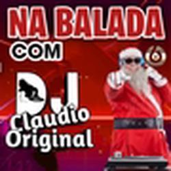 NA BALADA COM DJ CLAUDIO ORIGINAL