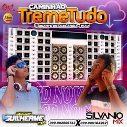CD CAMINHÃO TREME TUDO 2021  DJ Guilherme Mix