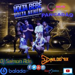 DJ GUUGA E DJ IVIS VOLTA BEBEVOLTANENÉM REMIX PANCADÃO