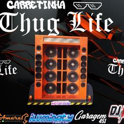 CD CARRETINHA THUG LIFE VOL 2 BY DJ IGOR