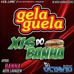 Tele Ceva Gela Guela e Xis do Banha Vol1