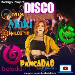 MALU DISCO ARRANHADO DANCE COMERCIAL PANCADÃO