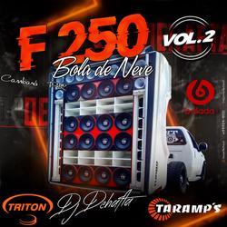 CD F250 BOLA DE NEVE VL2 DJ DEHAFTA