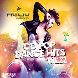 CD Pop Dance Hits Vol.22 ( DJ Helio De Souza )