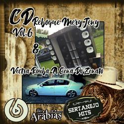 CD REBOQUE MERY DENY VOL.6 DJ DAS ARABIA