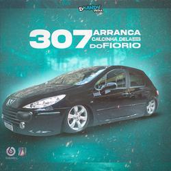 CD 307 ARRANCA CALCINHA DELAS DO FIORIO