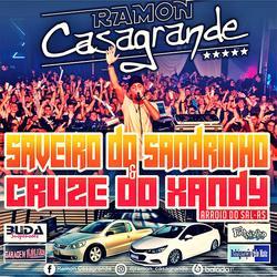 CD SAVEIRO DO SANDRINHO E CRUZE DO XANDY