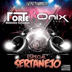 Especial Sertanejo Fortes e Onix
