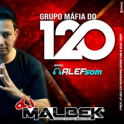 GRUPO MAFIA DO 120