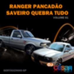 Ranger Pancadao e Saveiro Quebra Tudo