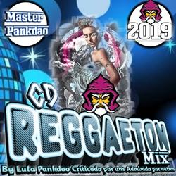 CD REGGAETON MIX 2K19