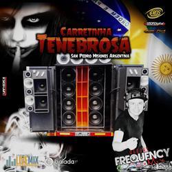 CD Carretinha Tenebrosa2019-FrequencyMix