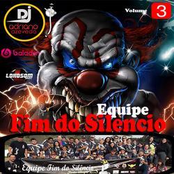 CD EQUIPE FIM DO SILENCIO VOL 3