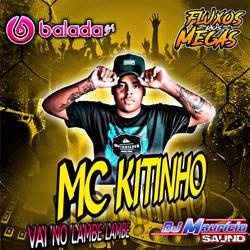 MC KITINHO VAI NO LAMBE LAMBE