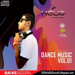 CD Dance Music Vol.01 - DJ Helio De Souza 2019