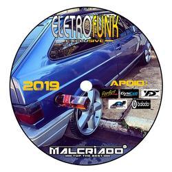 CD ELETRO FUNK 2019 - DJMAL CRIADO