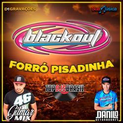 CD BLACKOUT FORRO PISADINHA