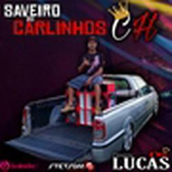 SAVEIRO DO CARLINHOS CH VOL.1
