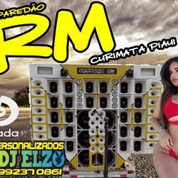 CD PAREDAO RM DE CURIMATA PI BY DJ ELZO