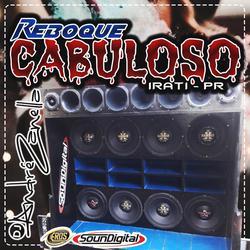 CD REBOQUE CABULOSO DJ ANDRE ZANELLA