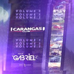 Carangas Club - DJ Gabriel Pr