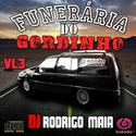 04funeraria do gordinho Vol3 DJ Rodrigo Maia