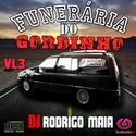 01funeraria do gordinho Vol3 DJ Rodrigo Maia