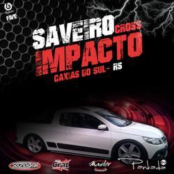 Saveiro Cross Impacto DJ Pankada Vol01