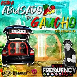CD Astra Abusado - DJ Frequency Mix