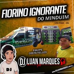 CD Fiorino Ignorante do Minduim FUNK