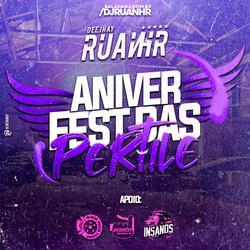CD ANIVERFEST DAS PERTILE - DJ RUANHR