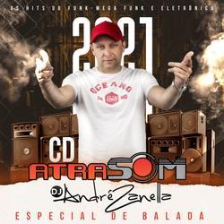 CD ATRASOM VERAO 2021 NA BALADA