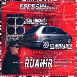 CD CAIXA PANCADAO E GOL QUEBRA TUDO