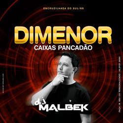 CD DIMENOR CAIXAS PANCADAO