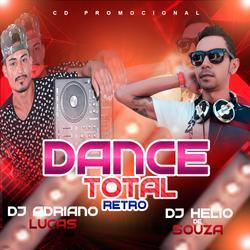 CD Dance Total 001 DJ Adriano Lucas & DJ Helio De Souza