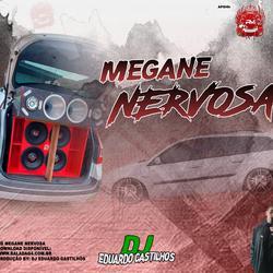 CD MEGANE NERVOSA - DJ EDUARDO CASTILHOS
