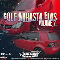 Golf Arrasta Elas Volume 02