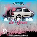 00 ABERTURA CD SAVEIRO MARMITA DELAS DO RENAN