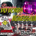 25 - Saveiro do Borba e SpaceFox Agressiva - DJ Gilvan Fernandes