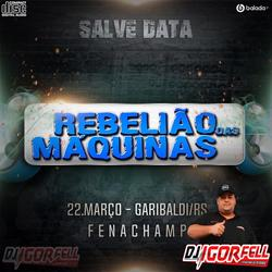 CD REBELIAO DAS MAQUINAS FENACHAMP