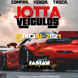 CD JOTTA VEÍCULOS ESPECIAL DANCE 2021 DJ Fabiano Soares