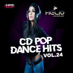 CD Pop Dance Hits Vol.24 ( DJ Helio De Souza )