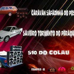 Caravan Safadinha do postal S10 do Colau