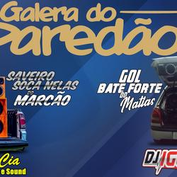 GALERA DO PAREDAO VOL 2 BY DJ IGOR FELL