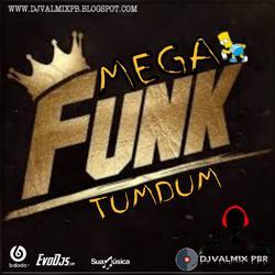 Mega-funk tumdum- Setembro2020-DjValmix