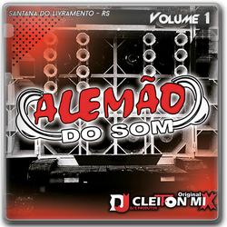 Alemao do Som Vol1 Dj Cleiton Mix