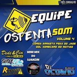EQUIPE OSTENTASOM VOLUME 4 - TRES COROAS