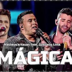 Matheus e kauan Magico Part Gustavo Lima