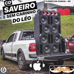 CD Saveiro Sem Carinho Do Leo Vol.1