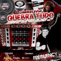 CD Carretinha QuebraTudo MT